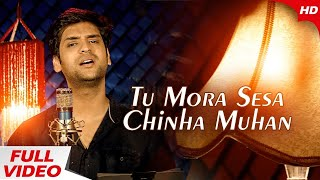 Photo of Odia Video Song Tu Mora Sesa Chinha Muhan by Swayam Padhi.