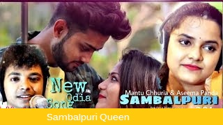 Photo of Odia Video song  Sambalpuri Queen by Mantu Chhuria, Aseema Panda