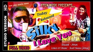 Photo of Odia Video Song Silky I Love You Studio Version by Jitun.