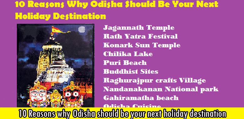 10 Reasons why Odisha should be your next holiday destination