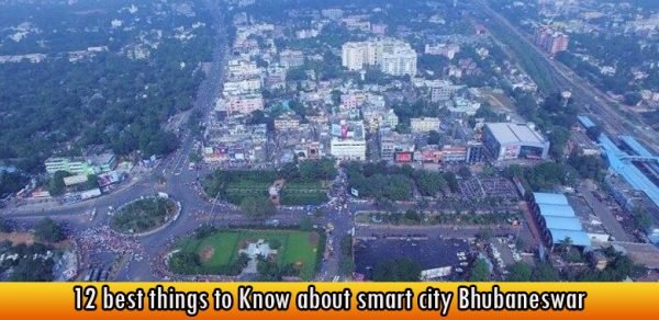 12 best things to Know about smart city Bhubaneswar