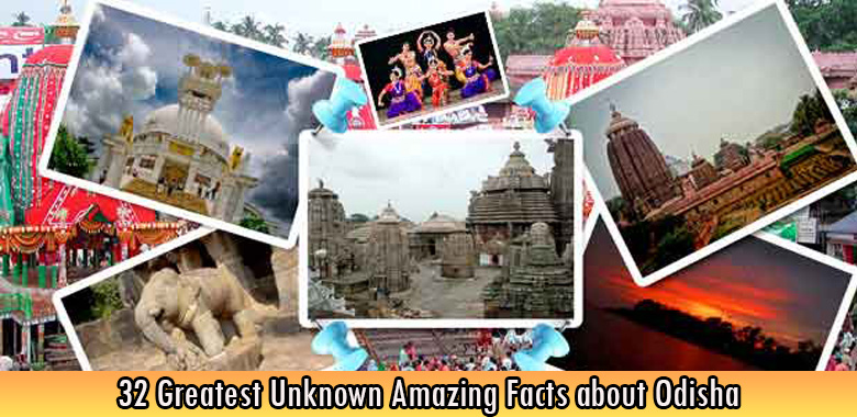 32 Greatest Unknown Amazing Facts about Odisha