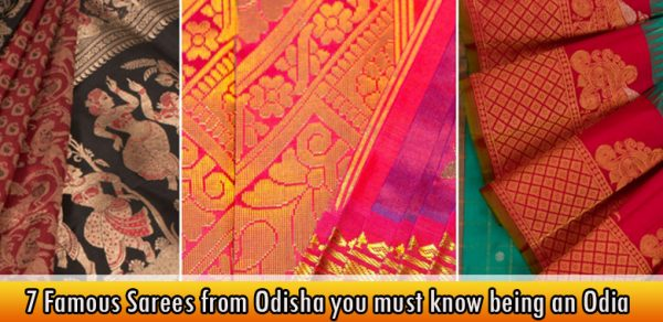 7 Famous Sarees from Odisha you must know being an Odia