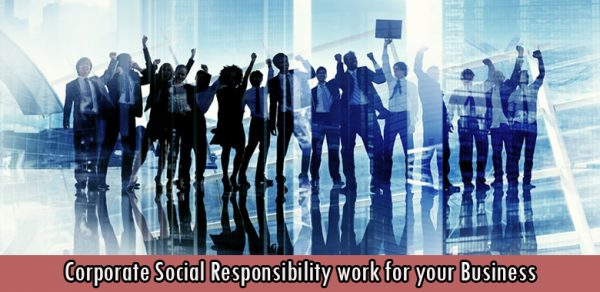 Corporate Social Responsibility work for your Business