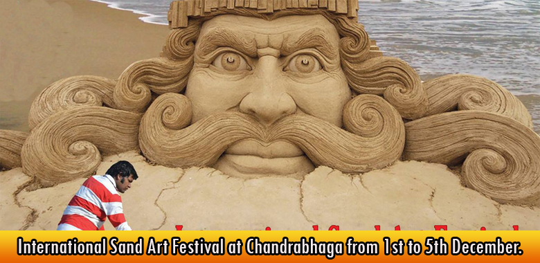 International Sand Art Festival at Chandrabhaga from 1st to 5th December.