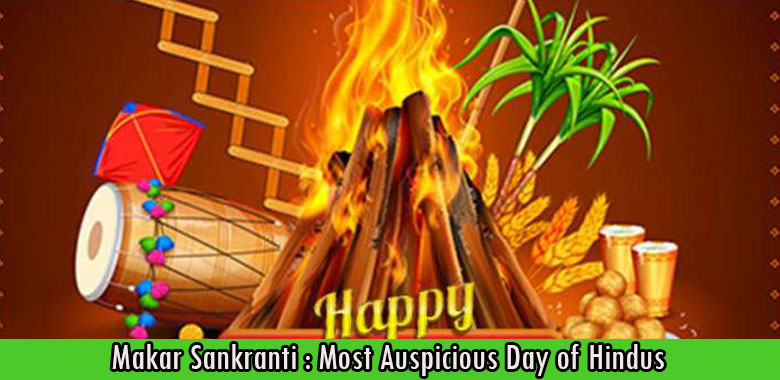 Makar Sankranti Most Auspicious Day of Hindus