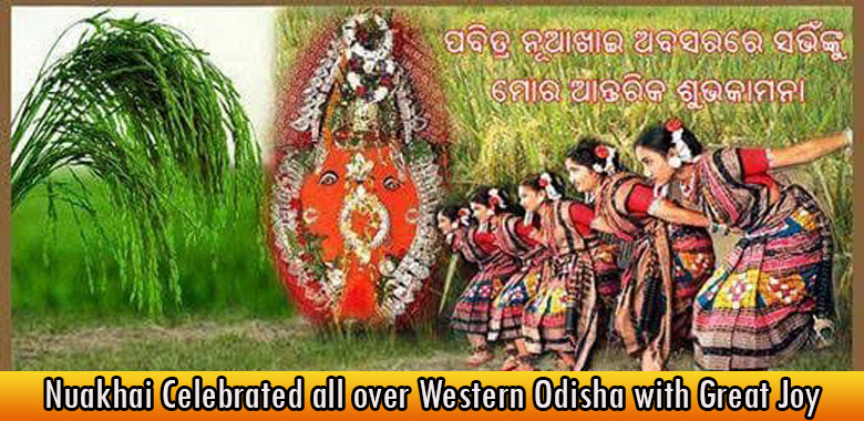 Nuakhai Celebrated all over Western Odisha with Great Joy