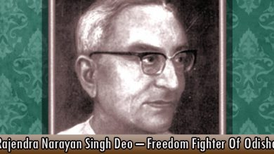 Rajendra Narayan Singh Deo – Freedom Fighter Of Odisha