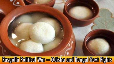 Rasgulla Political War – Odisha and Bengal Govt Fights