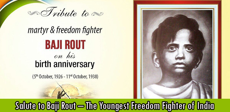 Salute to Baji Rout – The Youngest Freedom Fighter of India