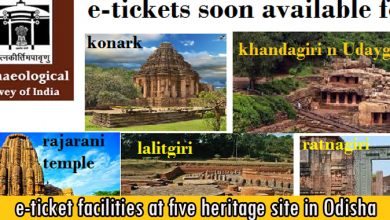 e-ticket facilities at five heritage site in Odisha